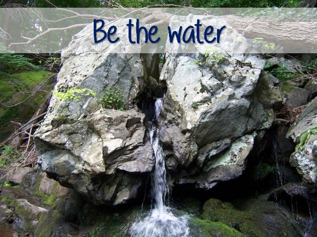 Be the water 2